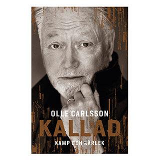 Omslag till boken Kallad: Kamp och kärlek (Olle Carlsson, The Book Affair)