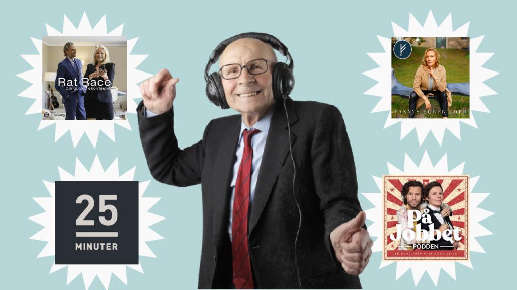 Glad äldre man med hörlurar framför fyra poddars bilder.